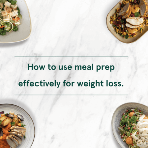 How To Use Meal Prep Effectively For Weight Loss